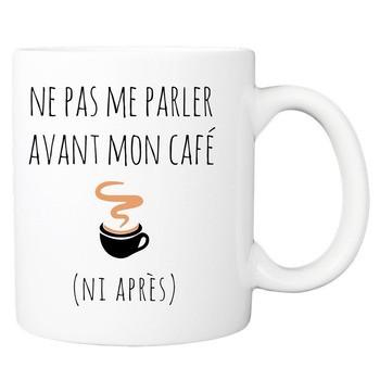 Mug Ne pas me parler avant mon café
