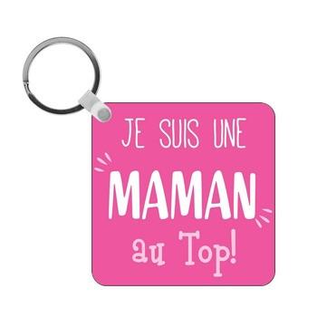 Porte-clés Maman au top - carré