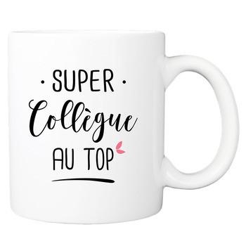 Mug Une Super Collègue au Top