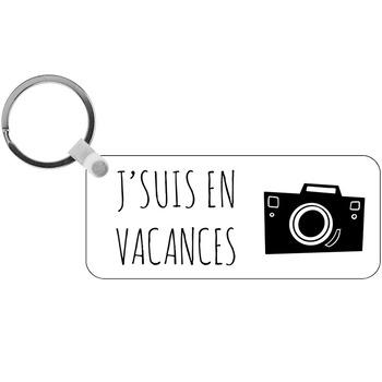 Porte-clés J'suis en vacances - rectangle