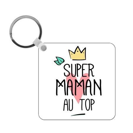 Porte-clés Super Maman au top - carré
