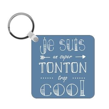 Porte-clés Tonton trop cool - carré