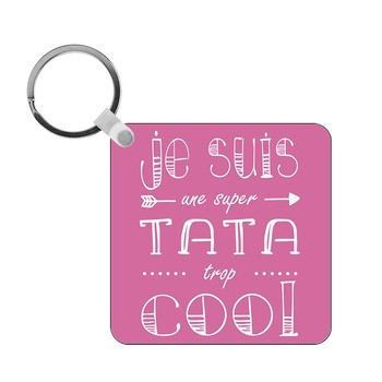 Porte-clés Tata trop cool - carré