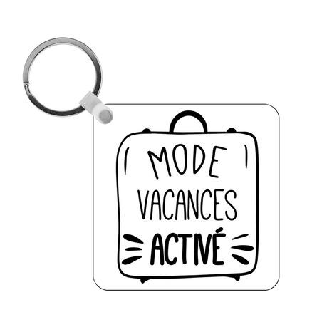 Porte-clés Mode vacances activé - carré