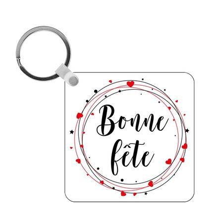Porte-clés Bonne fête - carré
