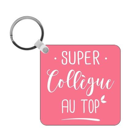 Porte-clés Super Collègue au top - rose - carré