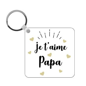 Porte-clés Je t'aime Papa - carré